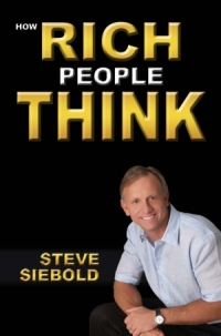 how rich people think steve siebold