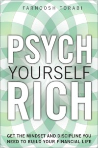 psych yourself rich farnoosh torabi