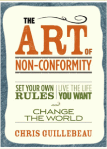 The Art of Non-Conformity by Chris Guillbeau