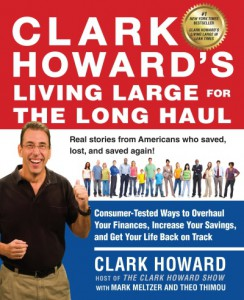 Win a Copy of Clark Howard's Living Large for the Long Haul