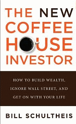 Bill Schultheis the new coffee house investor review